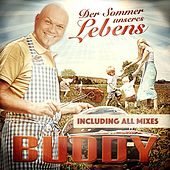 Der Sommer unseres Lebens (Including All Mixes) by Buddy