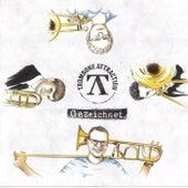 Gezeichnet by Trombone Attraction