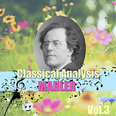 Classical Analysis: Mahler, Vol.3 by San Andreas Orchestra