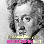 Classical Analysis: Mendelssohn, Vol.1 by San Andreas Orchestra
