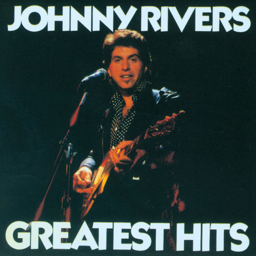 Greatest Hits (Soul City) by Johnny Rivers