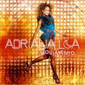 Movimento by Adriana Lua
