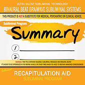 Recapitulation Aid by Binaural Beat Brainwave Subliminal Systems