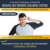 Remember Faces and Names (Better Memory) by Binaural Beat Brainwave Subliminal Systems