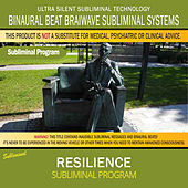Resilience by Binaural Beat Brainwave Subliminal Systems