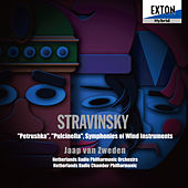 Stravinsky: Petrushka, Pulcinella, Symphonies of Wind Instruments by Various Artists
