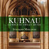 Kuhnau: Complete Organ Music by Stefano Molardi