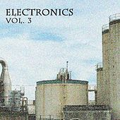Electronics Vol. 3 by Various Artists