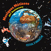 Musiques Métisses 40th. Anniversary / Festival d'Angoulême by Various Artists