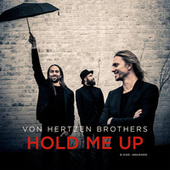 Hold Me Up by Von Hertzen Brothers