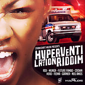 Hyperventilation riddim by Various Artists