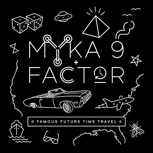 Famous Future Time Travel by Myka Nyne