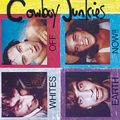 Whites Off Earth Now by Cowboy Junkies