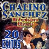 Mi Verdadero Historia En 20 Exitos by Chalino Sanchez