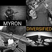Diversified by Myron