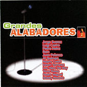 Grandes Alabadores by Various Artists