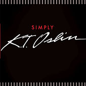 Simply by K.T. Oslin