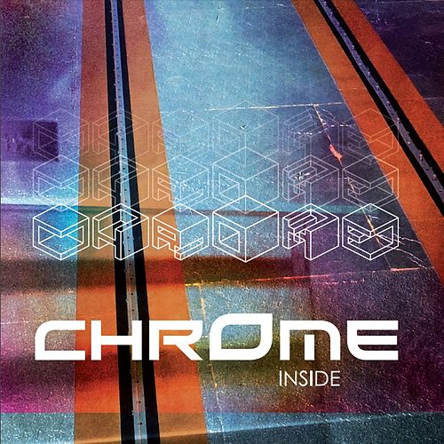 Inside by Chrome