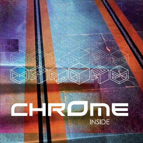 Inside by Chrome