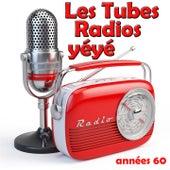 Les tubes radios yéyé (Années 60) by Various Artists