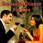 Romantic Dinner for Two by Dinner Music Ensemble