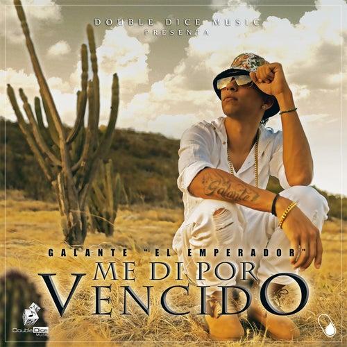 Me Di Por Vencido by Galante