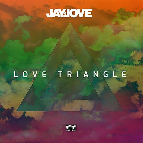 Love Triangle by Jay Love