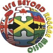 Life Beyond Reggae Music by Various Artists