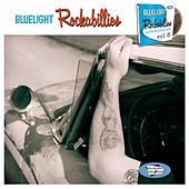 Bluelight Rockabillies, Vol. 5 by Various Artists