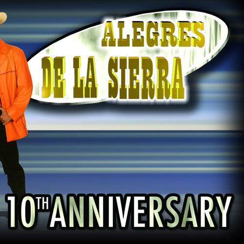 10th Aniversario by Los Alegres De La Sierra