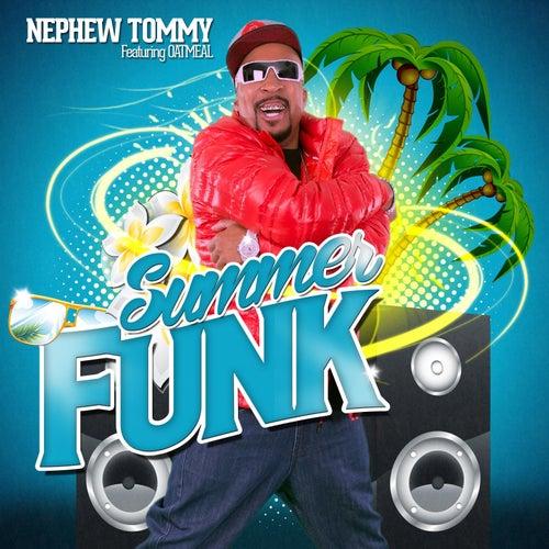 Summer Funk by Nephew Tommy