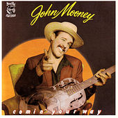 Comin' Your Way by John Mooney