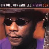 Rising Son by Big Bill Morganfield