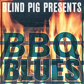 Blind Pig Presents: BBQ Blues by Various Artists