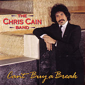 Can't Buy A Break by Chris Cain