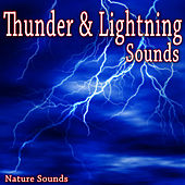 Thunder and Lightning Sounds (Nature Sounds) by Nature Soundscape