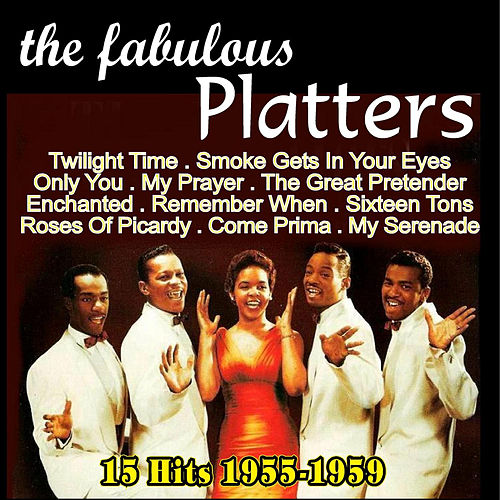 The Fabulous Platters 1955-1959 by The Platters