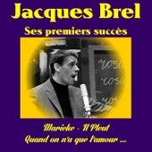 Ses premiers succès by Jacques Brel