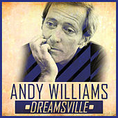 Dreamsville by Andy Williams