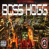 Famous (feat. Gw Kush) by Boss Hogg