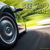 See You Again by See You Again