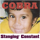 Stangin' Constant von Cobra