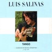 Clásicos de Música Argentina, Y Algo Más (Tango) by Luis Salinas