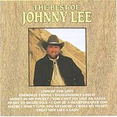 Best Of Johnny Lee by Johnny Lee