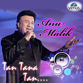Anu Malik - Tan Tana Tan by Various Artists