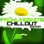 Frühlingshits - Chillout Edition by Various Artists