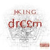 Dream by J King y Maximan