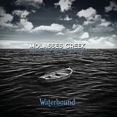 Waterbound by Molasses Creek