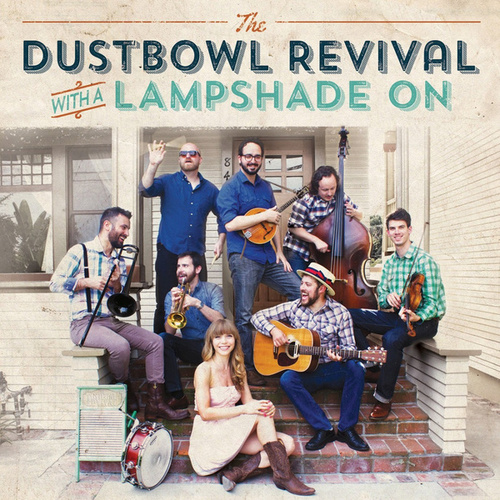 With A Lampshade On by The Dustbowl Revival