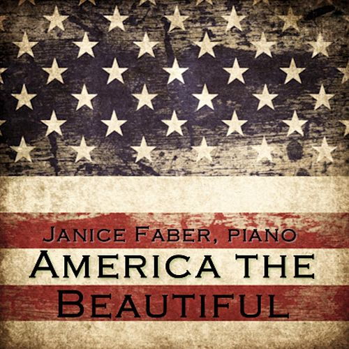 America the Beautiful by Janice Faber